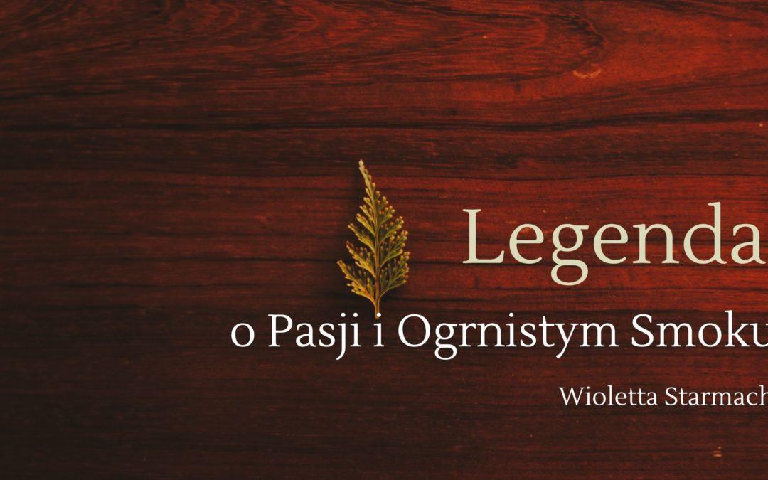 Wioletta Starmach – Legenda o Pasji i Ognistym Smoku