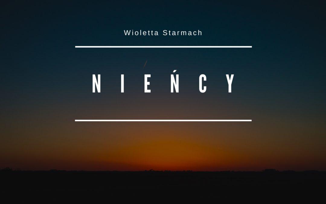 Nieńcy – Wioletta Starmach