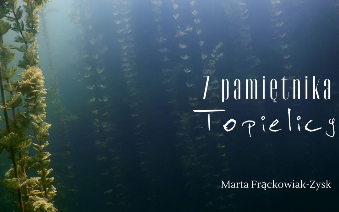 Z pamiętnika Topielicy – Marta Frąckowiak-Zysk