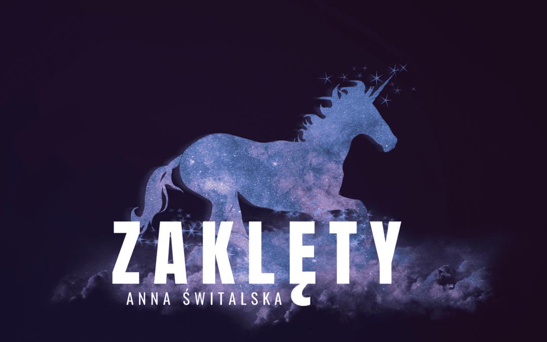 Zaklęty – Anna Świtalska